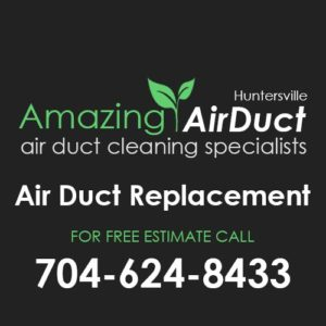 Air Duct Replacement Huntersville NC