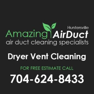 Dryer Vent Cleaning Huntersville NC